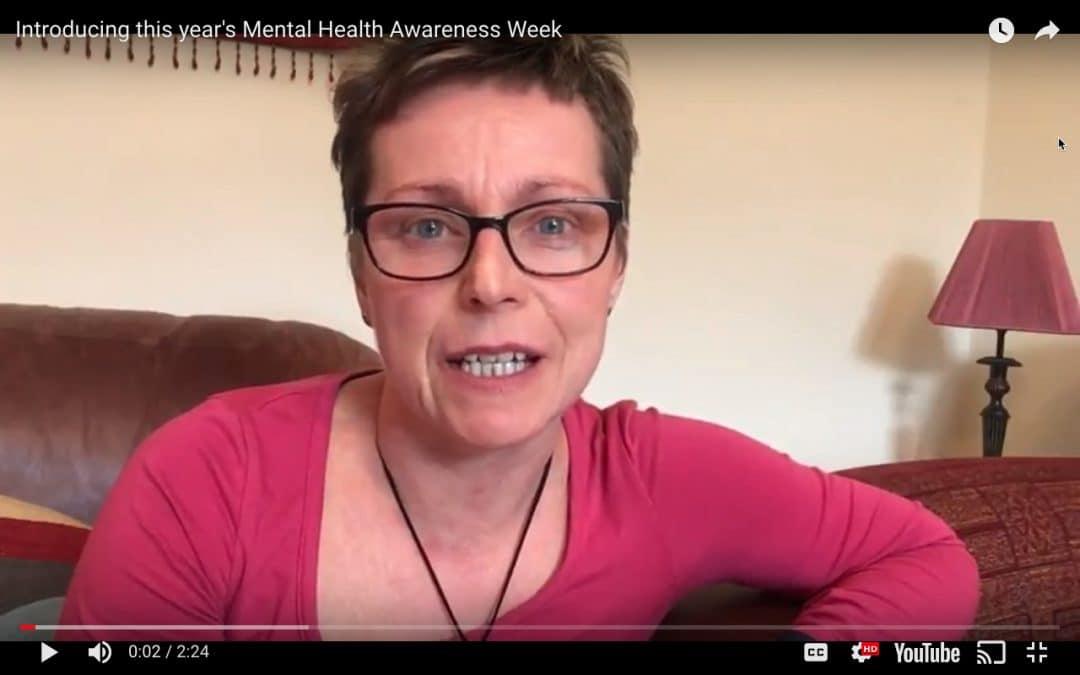 Introducing this year's Mental Health Awareness Week